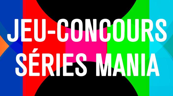 Concours Series Mania Forum Des Images